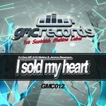 I Sold My Heart