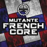 Mutante Frenchcore (Sample Pack WAV)