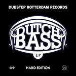 Dutch Bass EP: Hard Edition