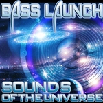 Sounds Of The Universe (Bass Mekanik Presents Bass Launch)