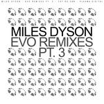 Evo Remixes Pt 3
