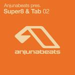 Anjunabeats Pres Super8 & Tab 02