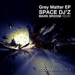 Grey Matter EP