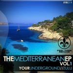 The Mediterranean EP Vol 1