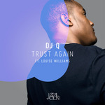 DJ Q feat LOUISE WILLIAMS - Trust Again EP (Front Cover)