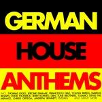 German House Anthems