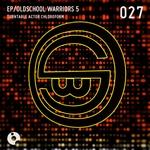 TURNTABLE ACTOR CHLOROFORM - Oldschool Warriors 5 (Front Cover)