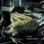 FRAGMENTS - A Quake (Front Cover)