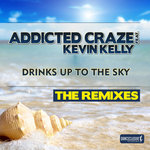 Drinks Up To The Sky (The remixes)