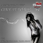 Give It To Me (remixes)