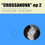 BEIGE, James - Crossanova EP 2 (Front Cover)