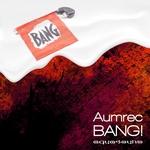 AUMREC - Bang! (Front Cover)