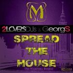 Spread The House