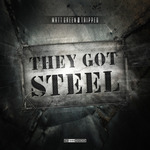 They Got Steel