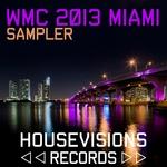 WMC 2013 MIAMI Sampler