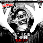 ANDY THE CORE & THUNDER - Murder EP (Front Cover)