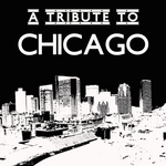 A Tribute To Chicago