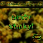 STRANGENOTES/RYKENNON - Dutty Stinky (Front Cover)