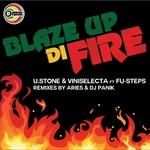 Blaze Up Di Fire (remixes)