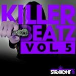 Killer Beatz Vol 5