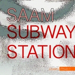 SAAM - Subway Station (Front Cover)