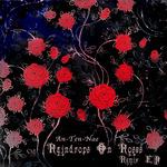 Raindrops On Roses (remix EP)