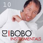 DJ Bobo Instrumentals (Part 10)