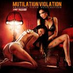 Mutilation Violation