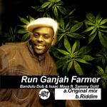 Run Ganjah Farmer