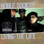 NOBLE SOCIETY - Living The Life (Front Cover)