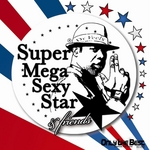 Super Mega Sexy Star (The remixes)