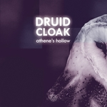DRUID CLOAK - Athene's Hollow (Front Cover)