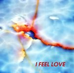 I Feel Love (remixes)