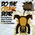 Do The Crunk Bear!