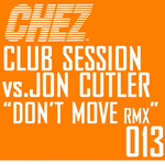 Don't Move (remixes)