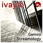 IVAYLO - Gemini Streamology (Front Cover)