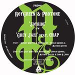 ROYGREEN/PROTONE - Joyride / Gray Jazz (Front Cover)