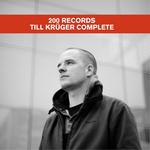 200 Records: Till Kruger Complete