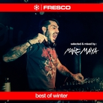 Best Of Winter (selected & mixed by Marc Maya) (unmixed tracks)