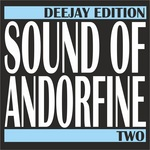 Sound Of Andorfine Two (Deejay Edition)