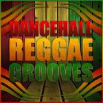 Dancehall Reggae Grooves