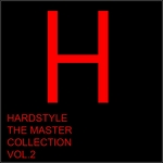 Hardstyle The Master Collection Vol 2