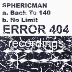 SPHERICMAN - Back To 140 No Limit (Front Cover)