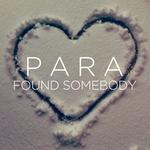 Found Somebody