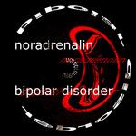 NORADRENALIN - Bipolar Disorder (Front Cover)