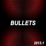 Bullets 2013 1