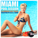 Miami Pool Session (38 Unmixed Tracks WMC Selection by ACK & Slyax)