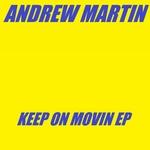 Keep On Movin EP