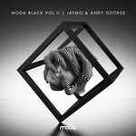 Moda Black Vol II (mixed by Jaymo & Andy George) (unmixed tracks)