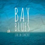 Bay Blues Live